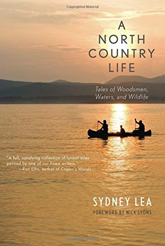 a-north-country-life-tales-of-woodsmen-waters-and-wildlife-by-sydney-lea-2013-01-15