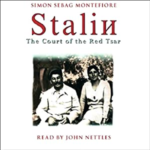 Stalin: The Court of the Red Tsar | [Simon Sebag Montefiore]