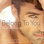 Belong To You: Cole, Book 1 | Vi Keeland