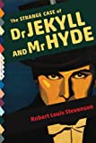 The Strange Case of Dr. Jekyll and Mr. Hyde (Illustrated) (Top Five Classics Book 8)