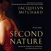 Second Nature: A Love Story | [Jacquelyn Mitchard]