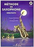 echange, troc Claude Delangle, Christophe Bois - Méthode de saxophone pour débutants