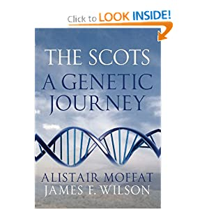 The Scots: A Genetic Journey by Alistair Moffat and James F. Wilson