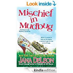 Mischief in Mudbug (Ghost-in-Law Mystery/Romance Series Book 2)