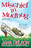Mischief in Mudbug (Ghost-in-Law Mystery/Romance Series)