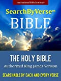 SearchByVerse(TM) Bible for Kindle (KING JAMES VERSION): Fully Searchable By Book, Chapter and Verse!  FIRST FULLY SEARCHABLE KJV BIBLE FOR KINDLE WITH ... (SearchByVerse Bible | Search By Verse Bible)