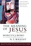 Meaning of Jesus: Two Visions (0060608765) by Borg, Marcus J.