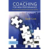 Coaching for High Performance (Soft Skills for It Professionals)by Sarah Cook