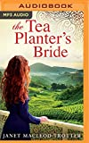 img - for The Tea Planter's Bride (The India Tea Series) book / textbook / text book