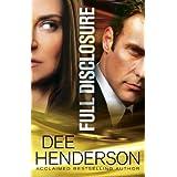 Full Disclosure ~ Dee Henderson