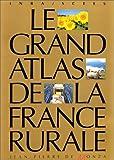 echange, troc A. Brun - Grand atlas de la France rurale