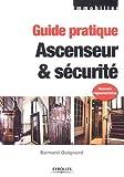 echange, troc Bernard Quignard - Ascenseur & sécurité
