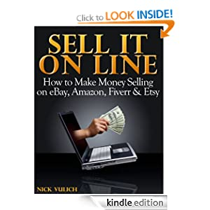 Sell it online how to make money selling on ebay amazon for What can i make to sell online