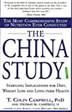 img - for The China Study: The Most Comprehensive Study of Nutrition Ever Conducted book / textbook / text book