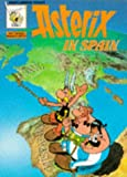 Asterix in Spain (Classic Asterix Paperbacks) (0340183268) by Goscinny, Rene