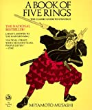 A Book of Five Rings: The Classic Guide to Strategy (0879511532) by Musashi Miyomoto