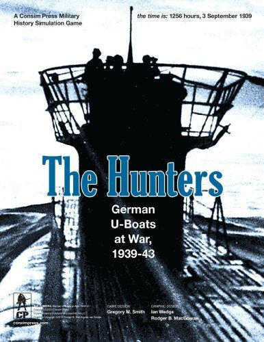 The Hunters: German U-Boats at War, 1939-43 (2nd Printing)