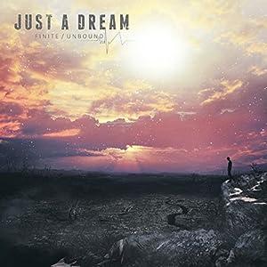 Just A Dream - Finite / Unbound (2015)