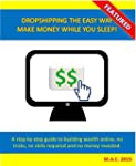 Dropshipping the easy way - Make mone...