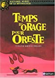 """Afficher """"Temps d'orage pour Oreste"""""""