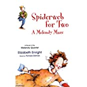 Spiderweb for Two: A Melendy Maze | [Elizabeth Enright]