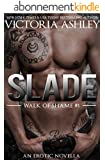 Slade (Walk Of Shame #1) (English Edition)