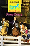 Pony Crazy (Pony Tails) (0553482556) by Bryant, Bonnie
