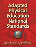 Adapted physical eduction national standards/