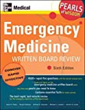 img - for Emergency Medicine Written Board Review: Pearls of Wisdom, Sixth Edition: 6th (Sixth) Edition book / textbook / text book