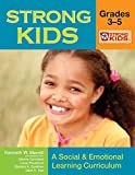 img - for Strong Kids: Grades 3-5: A Social & Emotional Learning Curriculum [With CD-ROM] (Strong Kids Curricula) book / textbook / text book