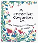 A Creative Companion: How to Free You...
