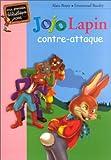 img - for Jojo Lapin contre-attaque book / textbook / text book