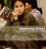 img - for Sweatshop Slaves 2006 Asian Americans in the Garment Industry book / textbook / text book