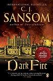 Dark Fire (0143036432) by Sansom, C.J.
