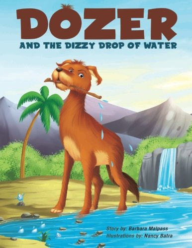 Dozer and the Dizzy Drop of Water PDF