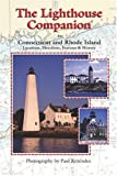 The Lighthouse Companion for Connecticut and Rhode Island (The Lighthouse Companion, 1)