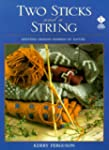 Two Sticks and a String: Knitting Des...