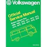 Volkswagen Station Wagon/Bus Official Service Manual Type 2 1968-1979by Volkswagen United States