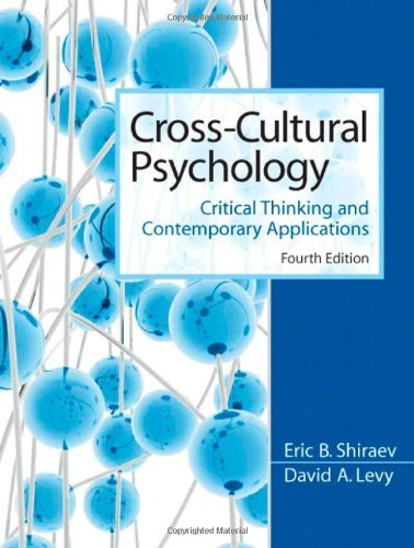 Cross-Cultural Psychology: Critical Thinking and Contemporary Applications (4th (fourth) Edition)