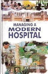 Managing A Modern Hospital (Response Books)