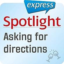 Spotlight express - Ausgehen: Wortschatz-Training Englisch - Nach dem Weg fragen (       ungekürzt) von div. Gesprochen von: div.
