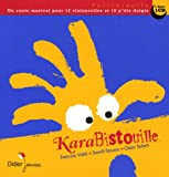 echange, troc Francine Vidal - KaraBistouille (1CD audio)