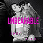 Unbearable | Shey Stahl