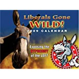 Liberals Gone Wild 2009 Calendar w/ Free CD-Rom ~ VallCom