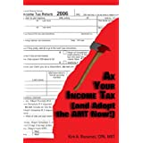 Ax Your Income Tax (and Adopt the AMT Now!) ~ Kirk A. Bonamici