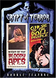 Crypt of Terror: The Night of the Bloody Apes/Curse of the Doll People