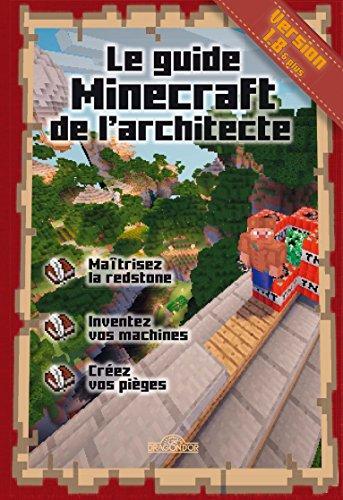 Telecharger des livres pdf gratuit le guide minecraft de l 39 architecte - Guide de l architecte minecraft ...