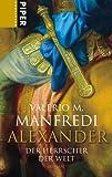 Alexander: Der Herrscher der Welt - Valerio Massimo Manfredi