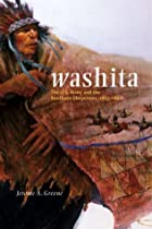 Washita: The U.S. Army and the Southern Cheyennes, 1867-1869 (Campaigns & Commanders)