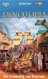 Die Eroberung von Dinotopia.